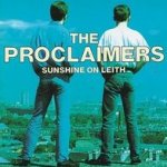 Sunshine On Leith - Proclaimers