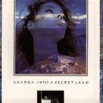 Into A Secret Land - Sandra