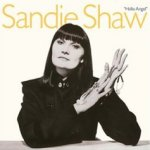 Hello Angel  - Sandie Shaw