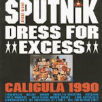 Dress For Excess - Sigue Sigue Sputnik