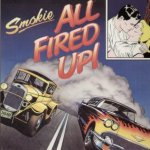 All Fired Up - Smokie
