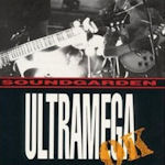 Ultramega OK - Soundgarden