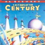 Last Days Of The Century - Al Stewart
