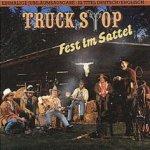 Fest im Sattel - Truck Stop
