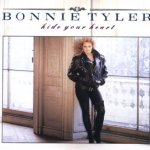 Hide Your Heart - Bonnie Tyler