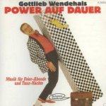 Power auf Dauer - Gottlieb Wendehals