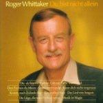 Du bist nicht allein - Roger Whittaker
