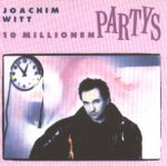 10 Millionen Partys - Joachim Witt