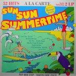 Sun Sun Summertime - A La Carte