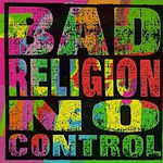 No Control - Bad Religion