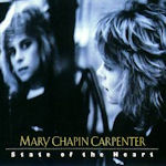 State Of The Heart - Mary Chapin Carpenter