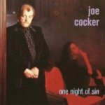 One Night Of Sin - Joe Cocker