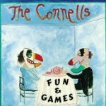 Fun And Games - Connells