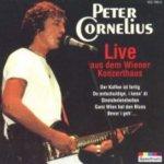 Live aus dem Wiener Konzerthaus - Peter Cornelius