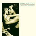 Big Daddy - {John Cougar} Mellencamp