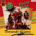 Dolce Vita - Fernando Express