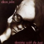 Sleeping With The Past - Elton John