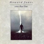Cross That Line - Howard Jones