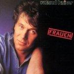 Frauen - Roland Kaiser
