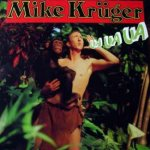 Ua Ua Ua - Mike Krüger