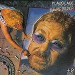 Rauhe Bilder - {Klaus Lage} + Members