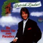 Die kloane Tür zum Paradies - Patrick Lindner