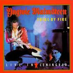 Trial By Fire - Live In Leningrad - Yngwie Malmsteen