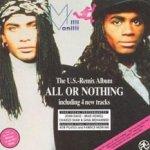 All Or Nothing (The U.S. Remix Album) - Milli Vanilli