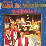 Frohe Weihnacht - {Stefan Mross} + {Original Naabtal Duo}