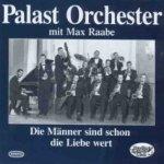 Die Männer sind schon die Liebe wert - {Max Raabe} + das Palast-Orchester