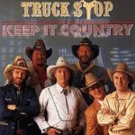 Keep It Country - Truck Stop