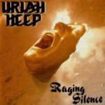 Raging Silence - Uriah Heep