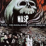 The Headless Children - W.A.S.P.