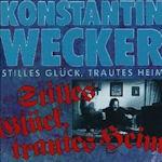 Stilles Glück, trautes Heim - Konstantin Wecker