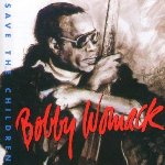 Save The Children - Bobby Womack