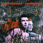 Enchanted - Marc Almond