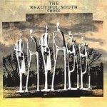 Choke - Beautiful South