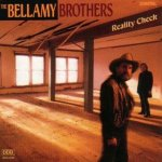 Reality Check - Bellamy Brothers
