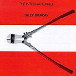 The Internationale - Billy Bragg