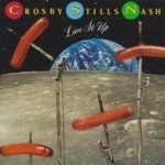 Live It Up - Crosby, Stills + Nash