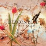 Ooh Las Vegas - Deacon Blue