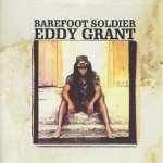 Barefoot Soldier - Eddy Grant