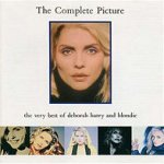 The Complete Picture: The Very Best Of Deborah Harry And Blondie - {Deborah Harry} + {Blondie}