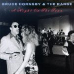 A Night On The Town - {Bruce Hornsby} + the Range