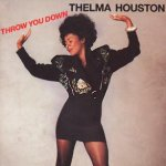 Throw You Down - Thelma Houston