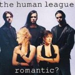 Romantic? - Human League