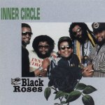 Black Roses - Inner Circle