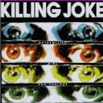 Extremities, Dirt And Various Repressed Emotions - Killing Joke