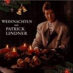 Weihnachten mit Patrick Lindner - Patrick Lindner