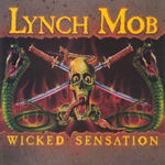 Wicked Sensation - Lynch Mob